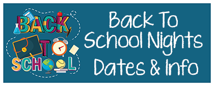 Back to School Night Info and Dates