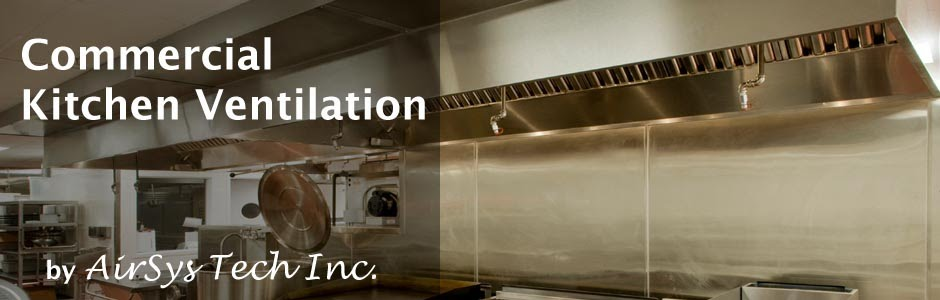 Commercial kitchen ventilation airsys tech inc provider of air filtration air movement - Commercial kitchen exhaust system design ...