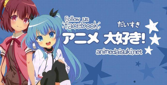 Animedaisuki presents in Facebook