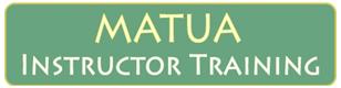 MATUA Instructor Training Program