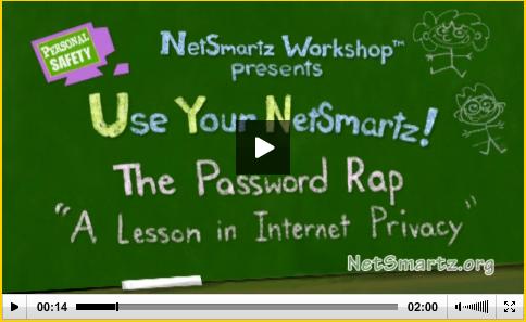 http://www.netsmartzkids.org/LearnWithClicky/ThePasswordRap