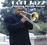 Cool Jazz-Wycliffe Gordon