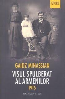 https://sites.google.com/a/bcub.ro/biblioteca-centrala-universitara-carol-i-8/visul-spulberat-al-armenilor-1915-gaidz-minassian-trad-din-franceza-de-elena-bulai