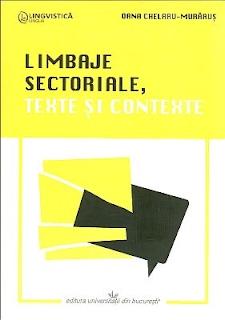 https://sites.google.com/a/bcub.ro/biblioteca-centrala-universitara-carol-i-8/limbaje-sectoriale-texte-si-contexte-oana-chelaru-murarus