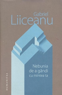 https://sites.google.com/a/bcub.ro/biblioteca-centrala-universitara-carol-i-8/home/arhiva-achizitii/nebunia-de-a-gandi-cu-mintea-ta