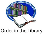 http://monarchlibrary.wikispaces.com/OrderInTheLibrary