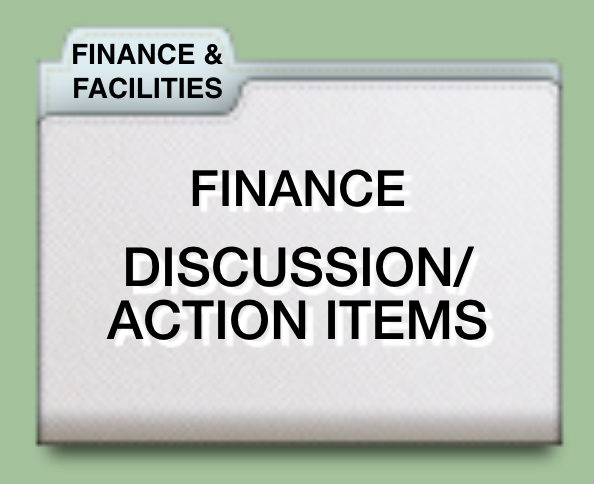 DISCUSSION/ACTION ITEMS FINANCE