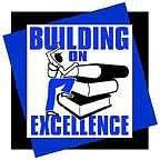 Building on Excellence