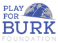 www.playforburk.org