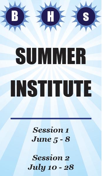 BHS Summer Institute