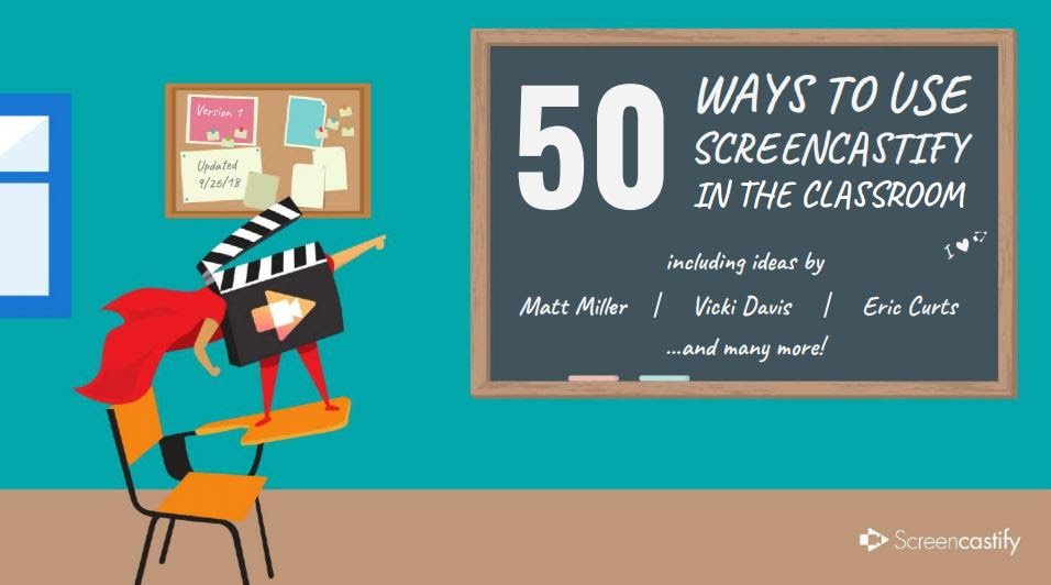 50 ways to use Screencastify