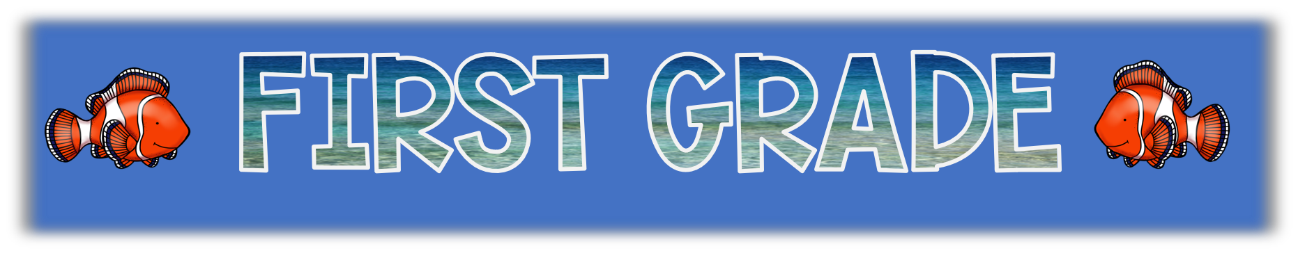 image of a banner reading first grade