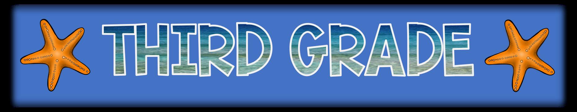 banner reading third grade
