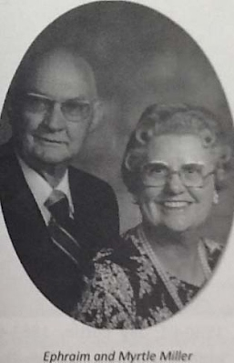 Ephraim and Myrtle Miller
