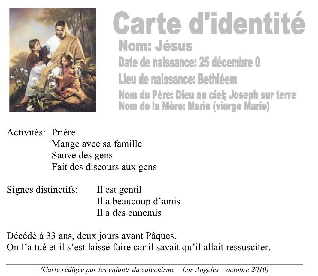 ou faire carte identité Carte d'identité de Jésus Caté LA 2010   Aumônerie Catholique