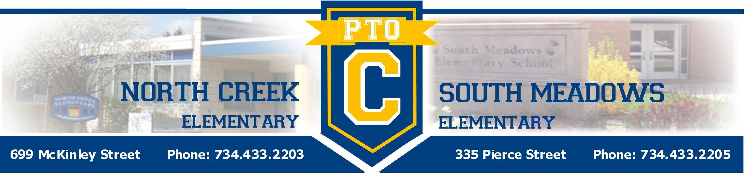 PTO banner; North Creek Elementary, 699 McKinley Street, Phone: 7344332203; South Meadows Elementary, 335 Pierce Street, Phone 7344332205