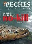 https://fr.shopping.rakuten.com/offer/buy/6460854/Collectif-Peches-Sportives-Hors-Serie-N-4h-Le-Guide-Des-Parcours-No-Kill-Et-Des-Reservoirs-Revue.html?bbaid=196554028&t=180122&xtatc=PUB-%5Bggp%5D-%5BLivres%5D-%5BRevues%5D-%5B6460854%5D-%5Boccasion%5D-%5BTITIMIX+-+Occasion%5D&ptnrid=pt%7C78042170843%7Cc%7C62178385283%7C6460854&ptnrid=snWbdUOqG_dc|pcrid|62178385283|pkw||pmt||targetids|pla-78042170843|adgroupid|16248559523&gclid=CjwKCAiA__HvBRACEiwAbViuU2GBf2Xhyq_D74VaWah9O--h8cwlmEUYlppjvHYmoh8e5SBAPQzp_xoCisIQAvD_BwE