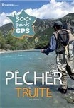 https://www.pecheur.com/achat-pecher-la-truite-en-france-300-points-gps-184325.html?utm_campaign=affiliate&utm_source=https://sites.google.com/a/chti-moucheur.com/chtimoucheur/&utm_medium=cpa#af=417952