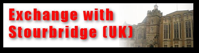 Exchange with Stourbridge (UK)