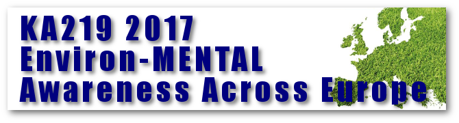 KA219 2017 Environ-MENTAL Awareness Across Europe