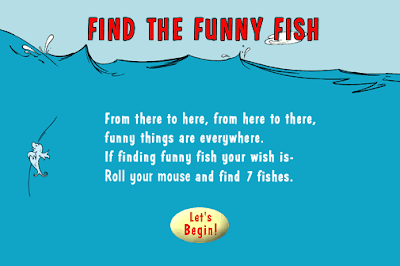 http://www.seussville.com/games/lb_cih_find_the_funny_fish.html