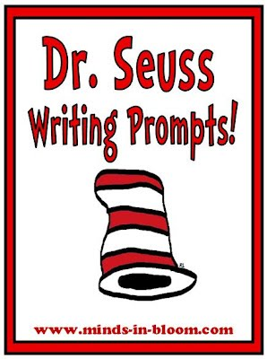 http://www.minds-in-bloom.com/2012/02/dr-seuss-themed-writing-prompts.html