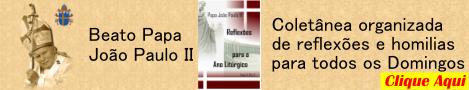 livro Reflexões para o Ano Litúrgico - Papa João Paulo II