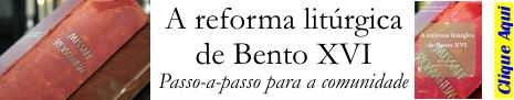 livro A reforma litúrgica de Bento XVI - passo-a-passo para a comunidade