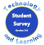 Technology and Learning Survey Grades 3-5 Bess Maxwell