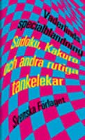 Vaderlinds specialblandning : Sudoku, Kakuro och andra rutiga tankelekar