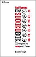 Paul Vaderlinds stora sudokubok : 222 handgjorda äkta sudokupussel i 7 nivåer