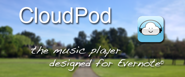 CloudPod - the music player designed for Evernote
