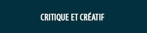 Un penseur critique et créatif