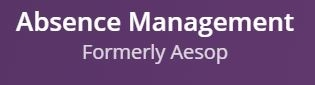Absence Management (Formerly Aesop)