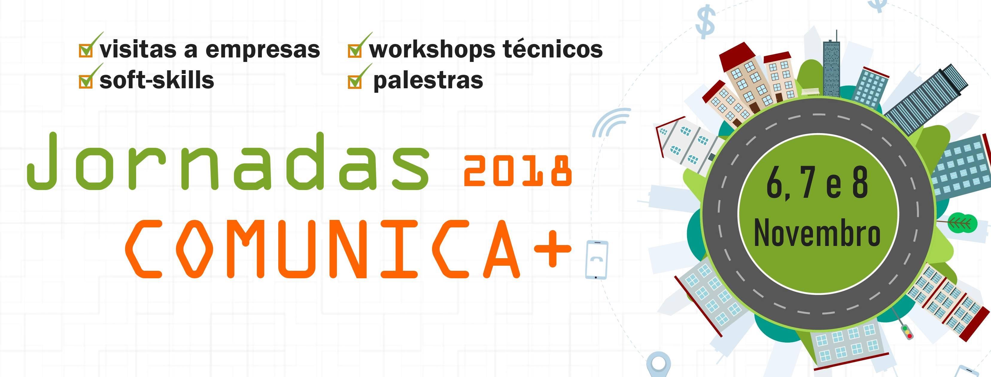 Jornadas Comunica+ 2018 - MIETI - UMinho
