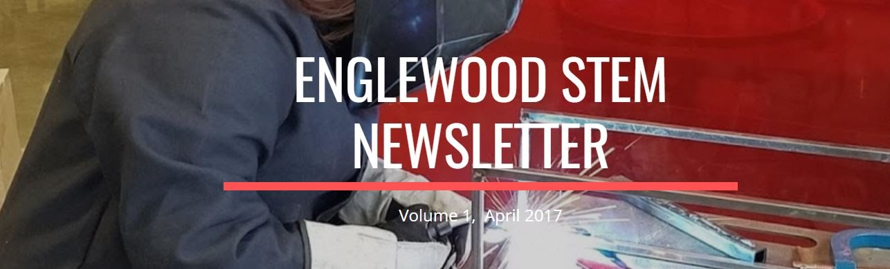 Englewood Schools STEM Newsletter
