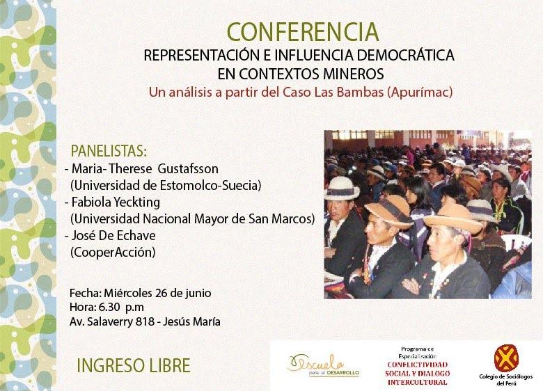 CONFERENCIA: Representación e influencia democrática en contextos mineros, UN ANÁLISIS A PARTIR DEL CASO LAS BAMBAS (APURÍMAC)