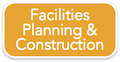Facilities Planning & Construction