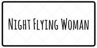 Night Flying Woman