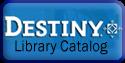 http://destiny.fortmillschools.org/