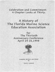 A History of  The Florida Marine Science Education Association  for  The Thirtieth  Anniversary Conference April 24-26, 1998