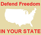 Defend Freedom In Your State!