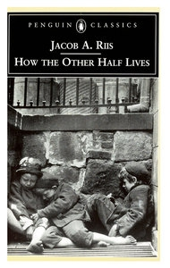 how the other half lives thesis