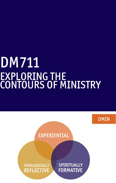Exploring the Contours of Ministry (DM711) - Welcome to Fuller