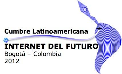 Cumbre Latinoamericana Internet del Futuro