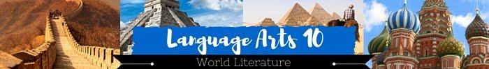 Course Title: Language Arts 10 World Literature