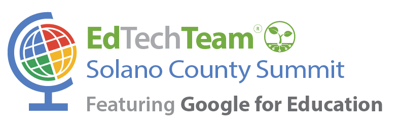 EdTechTeam Solano County Summit featuring Google for Education logo