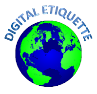 Digital Ettiquette
