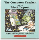 https://www.goodreads.com/book/show/948647.The_Computer_Teacher_from_the_Black_Lagoon?from_search=true