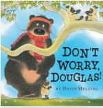 https://www.goodreads.com/book/show/11201063-don-t-worry-douglas?from_search=true